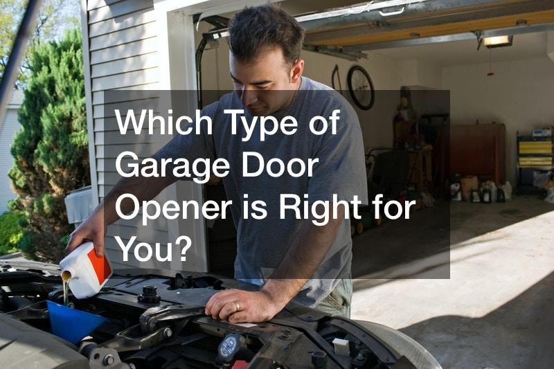Which Type of Garage Door Opener is Right for You?