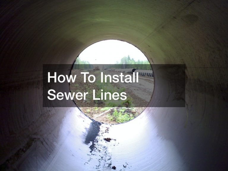How to install sewer lines