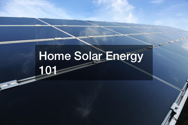 Home Solar Energy 101