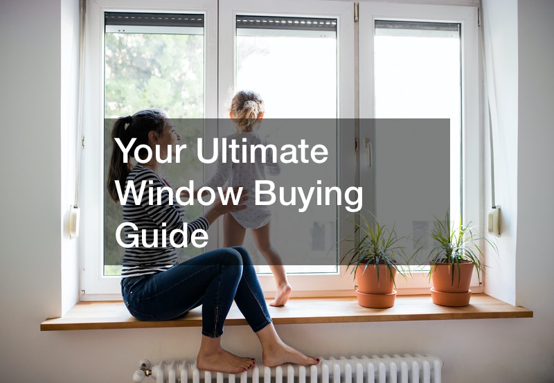 Your Ultimate Window Buying Guide